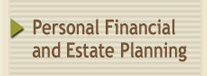 Personal Financial and Estate Planning